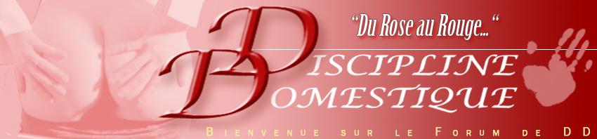 Forum Discipline Domestique